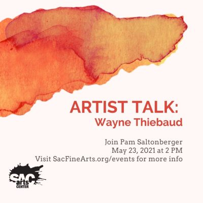 Artist Talk: Wayne Thiebaud
