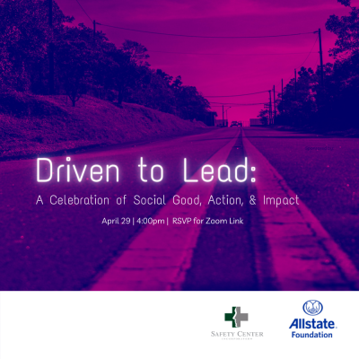 Driven to Lead: A Celebration of Social Good, Action, and Impact