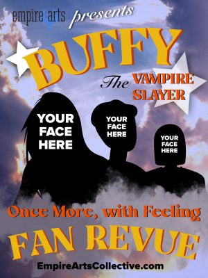 Buffy the Vampire Slayer: Once More with Feeling Fan Revue