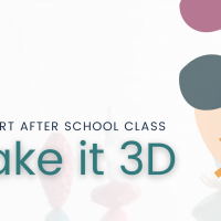 ArtSmart After School Class: Make it 3D