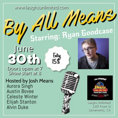 By All Means starring Ryan Goodcase