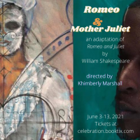 Celebration Arts presents Romeo and Mother Juliet