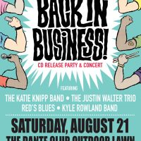 Sacramento Blues Society Presents Back In Business! CD Release Party and Concert