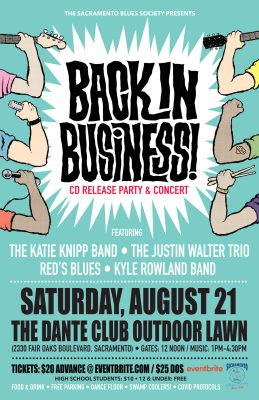 Sacramento Blues Society Presents Back In Business...
