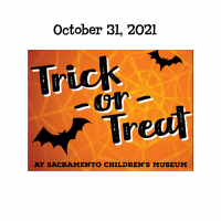 Trick or Treat at Sacramento Children's Museum (Sold Out)